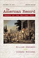 The American Record: Volume 1, to 1877