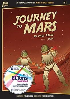 [Raine, Paul]のJourney to Mars (アタマイイシリーズ Book 1) (English Edition)