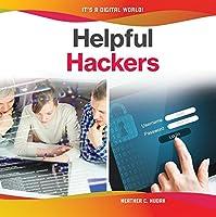 Helpful Hackers (It's a Digital World!)