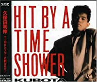 TIMEシャワーに射たれて