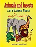 Animals and Insects (Let's Learn Farsi)