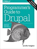 画像: Programmer's Guide to Drupal: Principles, Practices, and Pitfalls (English Edition)