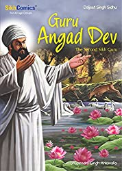 Guru Angad Dev: The Second Sikh Guru (Sikh Comics) (English Edition)