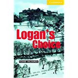 Logan's Choice Level 2 (Cambridge English Readers) (English Edition)