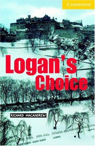 Logan's Choice Level 2 (Cambridge English Readers)の詳細を見る