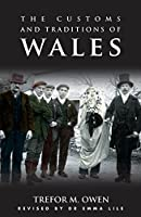 The Customs and Traditions of Wales (Architecture of Wales)