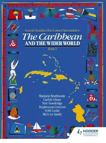 Heinemann Social Studies for Lower Secondary Book 3 - The Caribbean and the Wider World