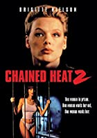 Chained Heat 2 [DVD]