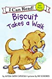 Biscuit Takes a Walk (My First I Can Read)