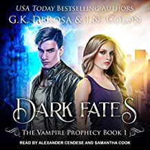 Dark Fates: Vampire Prophecy Series, Book 1