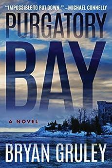 Purgatory Bay (Bleak Harbor Book 2) by [Gruley, Bryan]