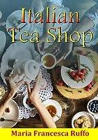 Italian Tea Shop