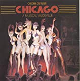 Chicago: A Musical Vaudeville (1975 Original Broadway Cast)