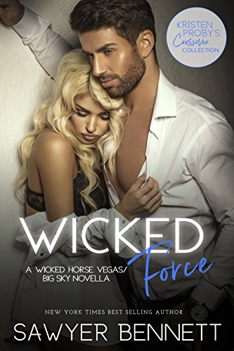 Wicked Force: A Wicked Horse Vegas/Big Sky Novella (English Edition)