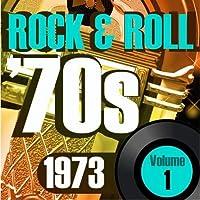 Rock & Roll 70s -1973 Vol.1 [並行輸入品]