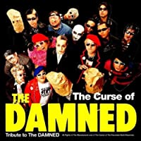 The Curse of THE DAMNED Tribute to The DAMNED
