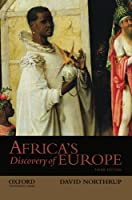 Africa's Discovery of Europe: 1450-1850