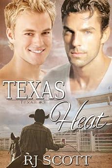 Texas Heat (Texas Series Book 3) by [Scott, RJ]