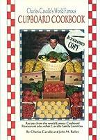 Charles Cavallo's World Famous Cupboard Cookbook