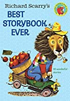 Richard Scarry's Best Storybook Ever by Richard Scarry(2000-06-08)