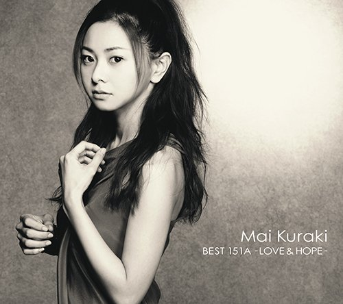 MAI KURAKI BEST 151A -LOVE & HOPE- 【初回限定盤A】