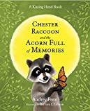 Chester Raccoon and the Acorn Full of Memories (Kissing Hand)