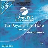 Far Beyond This Place [Accompaniment/Performance Track]【CD】 [並行輸入品]