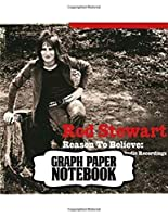 "Notebook: Rod Stewart British Rock Singer Songwriter Best-Selling Music Artists Of All Time Great American Songbook Billboard Hot 100 All-Time Top Artists. Notebook for Writting: 110 Pages, 8.5"" x 11"". Soft Glossy with Ruled lined Paper for Taking Notes."
