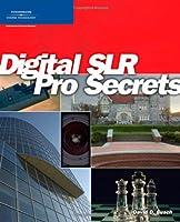 Digital SLR Pro Secrets