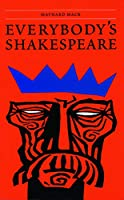 Everybody's Shakespeare: Reflections Chiefly on the Tragedies