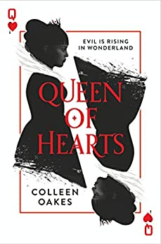 Queen of Hearts (Queen of Hearts, Book 1) by [Oakes, Colleen]