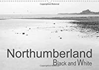 Northumberland Black and White 2017: A Collection of Black and White Photographs from the Beautiful County of Northumberland (Calvendo Nature)