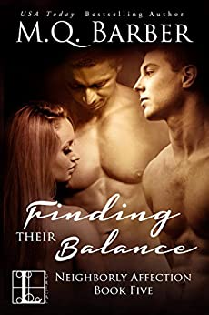 Finding Their Balance (Neighborly Affection Book 5) by [Barber, M.Q.]