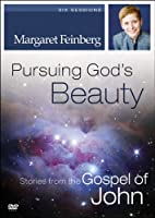 Pursuing God's Beauty: Stories from the Gospel of John [DVD]