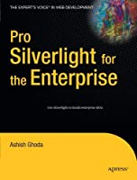 Pro Silverlight for the Enterprise (Books for Professionals by Professionals) [並行輸入品]