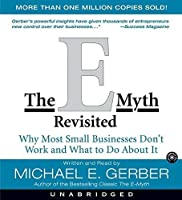 [(The E-myth Revisited: Why Most Small Businesses Don't Work)] [Author: Michael E. Gerber] [Sep-2006] [並行輸入品]