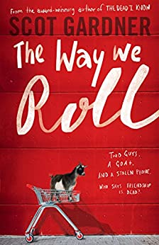 The Way We Roll by [Gardner, Scot]