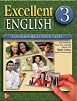 Excellent English Level 3 Student Book: Language Skills For Success