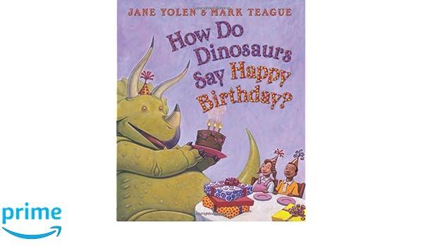 amazon how do dinosaurs say happy birthday how do dinosaurs
