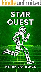 STAR QUEST: Back Inside Alien Game (Game Space Book 2) (English Edition)