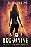 A Magical Reckoning: Five Stories of Supernatural Betrayal (Magic and Mischief Book 1) (English Edition)