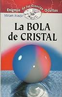 LA Bola De Cristal/the Crystal Ball