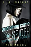 And Along Came Spider: The Entire Series