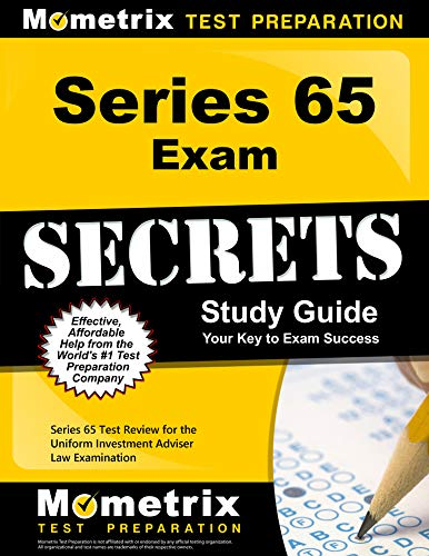 Download Series 65 Exam Secrets Study Guide: Your Key to Exam Success, Series 65 Test Review for the Uniform Investment Adviser Law Examination 1610728610