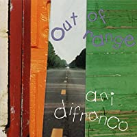 Out of Range by Ani DiFranco (1996-04-15)