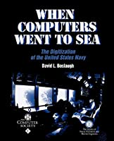 When Computers Went to Sea (Perspectives)