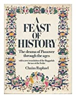 Feast of History: Drama of Passover Through the Ages