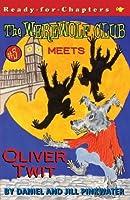 The Werewolf Club Meets Oliver Twit (5)
