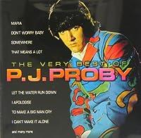The Very Best Of P J Proby / P.J. Proby by P.J. Proby (2004-04-27)