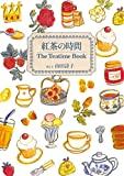 紅茶の時間 The Teatime Book<紅茶の時間>
